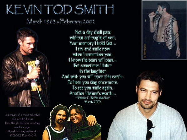 In memory of a most talented and beautiful man I had the pleasure of